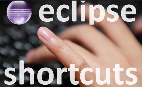 Các phím tắt trong eclipse để nâng cao hiệu suất lập trình