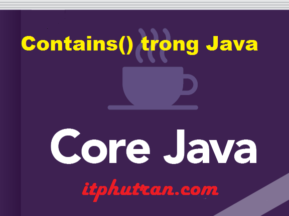 Contains trong Java