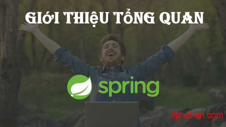Giới thiệu tổng quan về Spring framework
