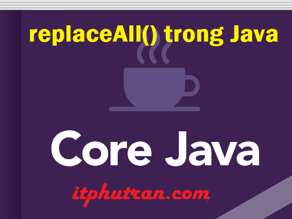replaceAll() trong Java