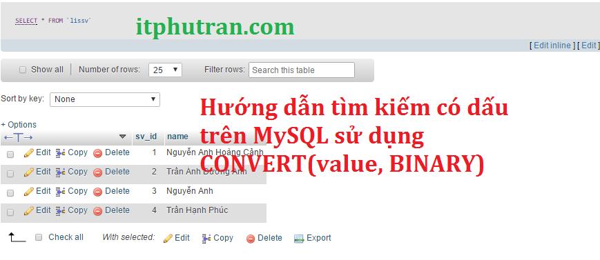 Hướng dẫn tìm kiếm có dấu trên MySQL sử dụng CONVERT(value, BINARY)