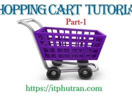 Xây dựng ứng dụng web bán hàng (Shopping Cart) bằng JSPServlet [Phần 1]