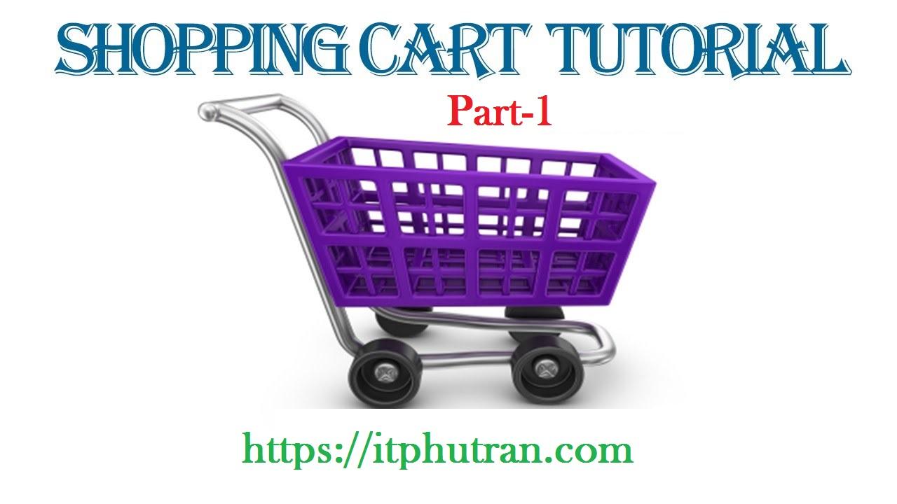 Xây dựng ứng dụng web bán hàng (Shopping Cart) bằng JSP/Servlet [Phần 1]