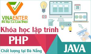 Các khóa học Lập trình PHP từ A-Z, JAVA từ A-Z, ANDROID từ A-Z - Học nền tảng, tư duy lập trình. Bạn sẽ giỏi lập trình chỉ sau 3 tháng rèn luyện.